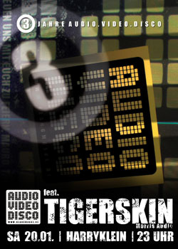 3 Jahre Audio Video Disco feat. Tigerskin Harry Klein